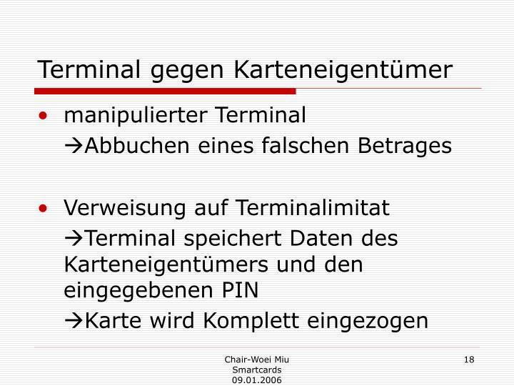 Terminal gegen Karteneigentümer