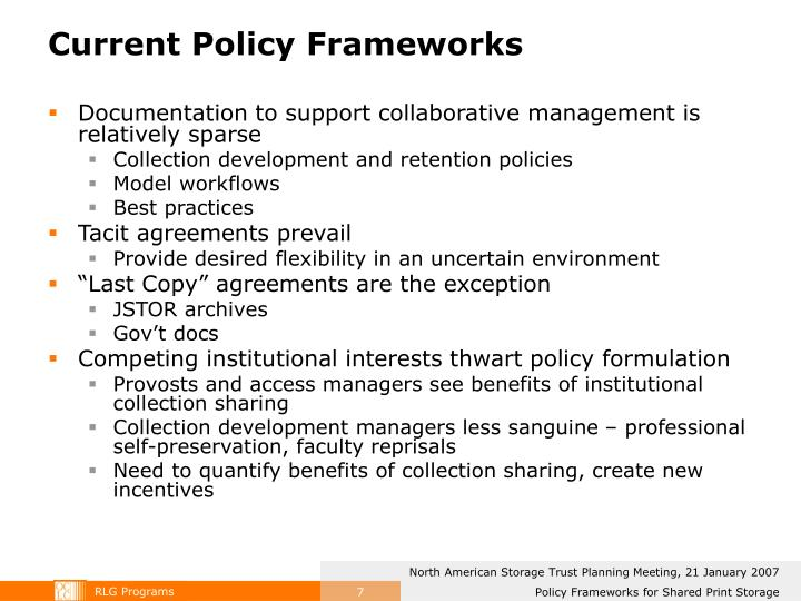 Current Policy Frameworks