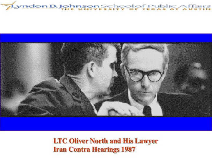 LTC Oliver North and His Lawyer