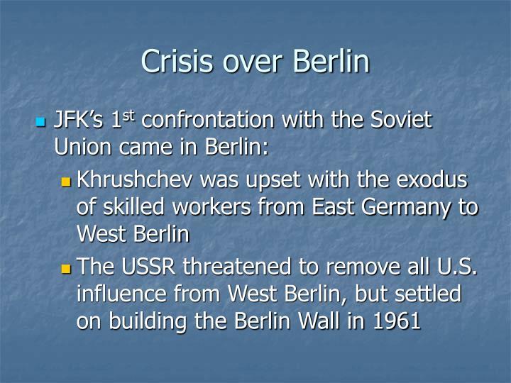 Crisis over Berlin