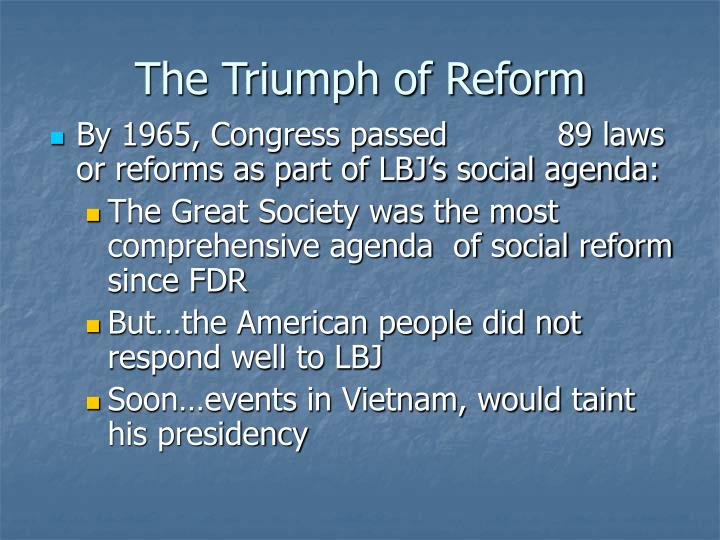 The Triumph of Reform