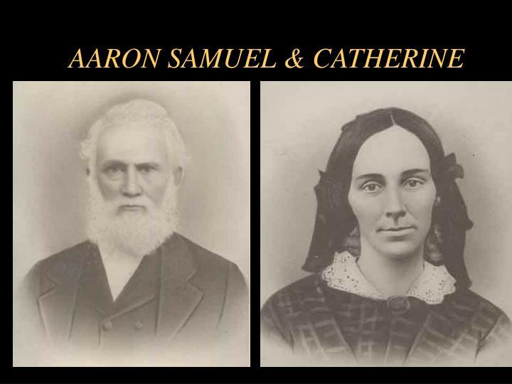 AARON SAMUEL & CATHERINE