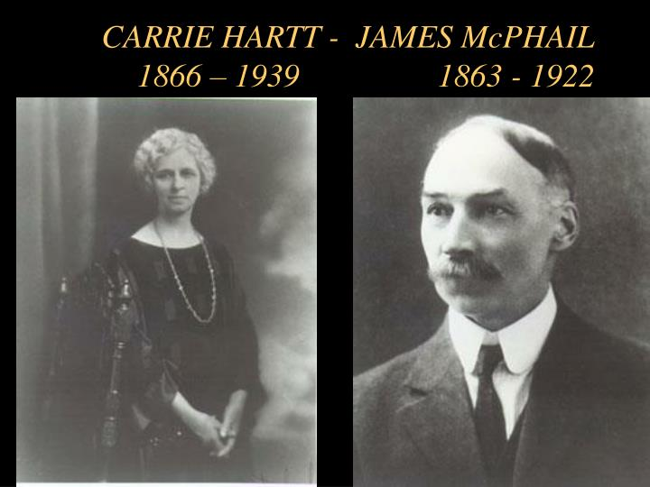 CARRIE HARTT -  JAMES McPHAIL