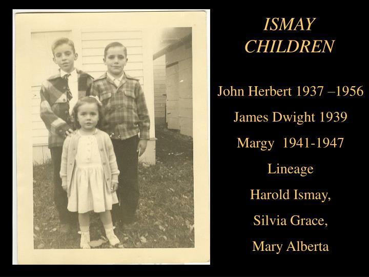 ISMAY CHILDREN