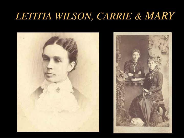 LETITIA WILSON, CARRIE &