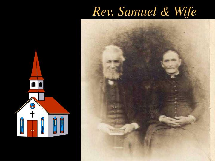 Rev. Samuel & Wife