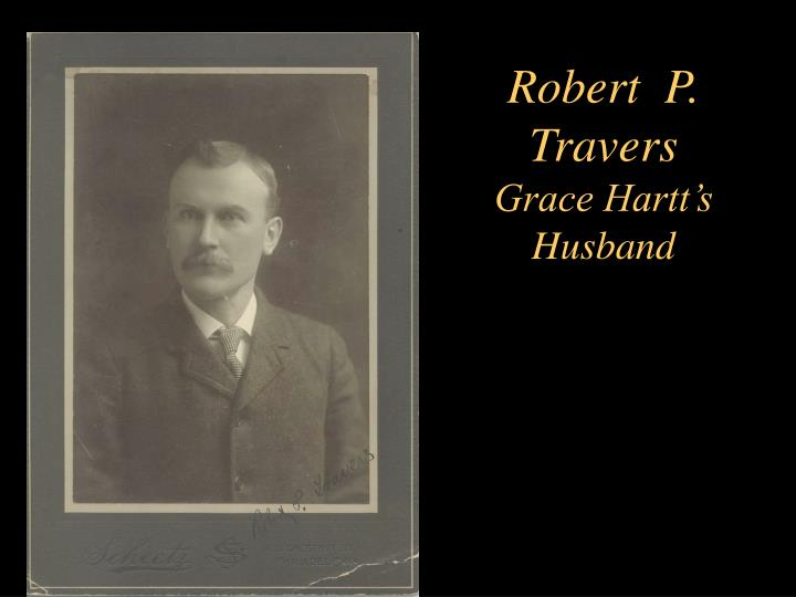 Robert  P. Travers