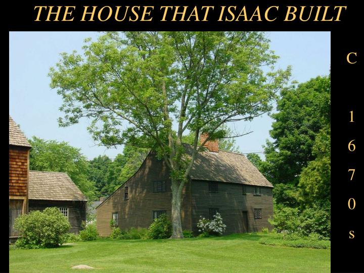 The house that isaac built