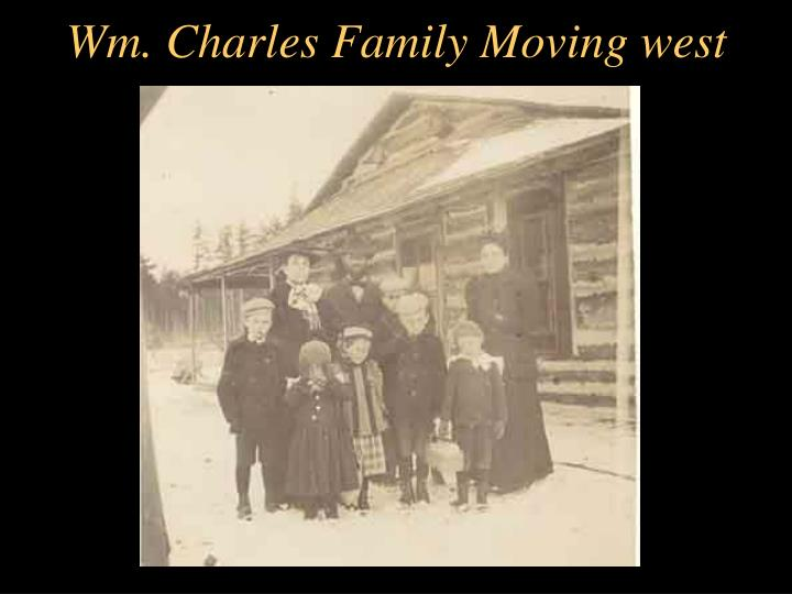 Wm. Charles Family Moving west