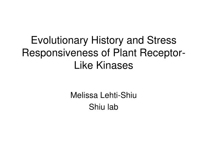 Evolutionary History and Stress Responsiveness of Plant Receptor-Like Kinases