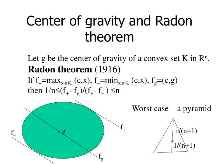Center of gravity and Radon theorem