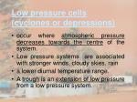 low pressure cells cyclones or depressions