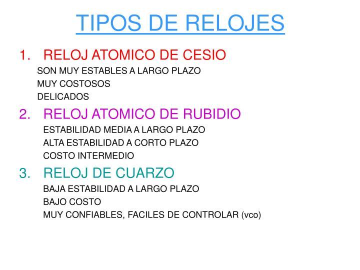TIPOS DE RELOJES