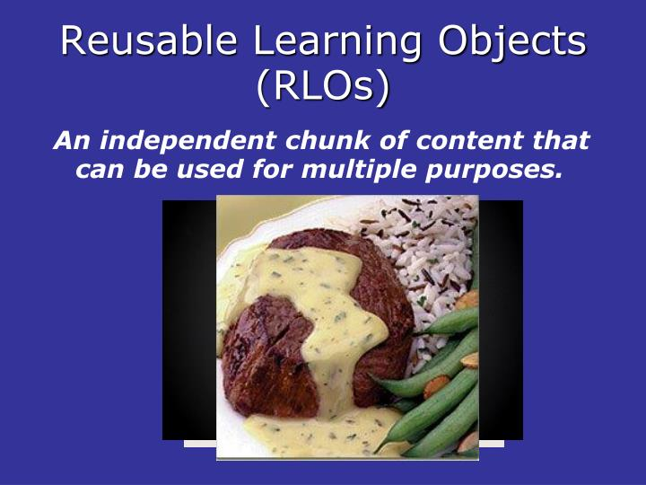 Reusable learning objects rlos