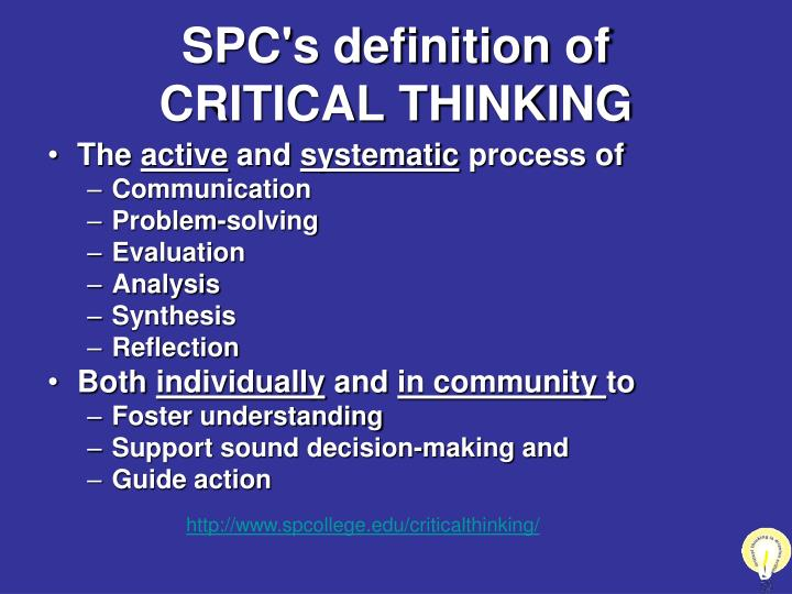 Spc s definition of critical thinking