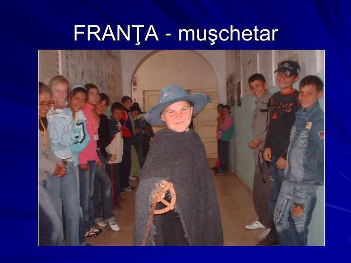 FRANŢA - muşchetar
