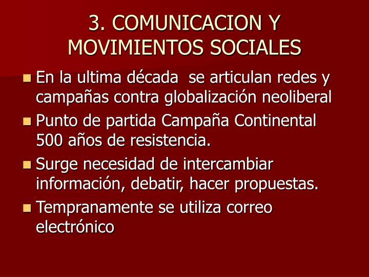 3. COMUNICACION Y MOVIMIENTOS SOCIALES