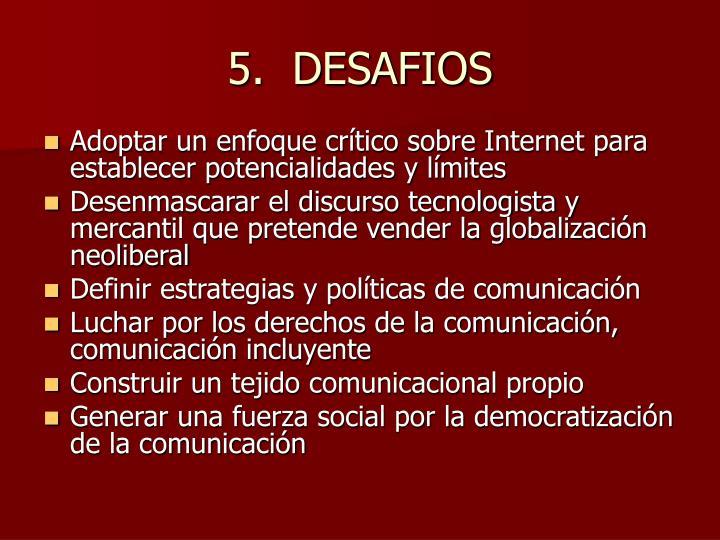 5.  DESAFIOS