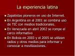 la experiencia latina