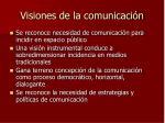 visiones de la comunicaci n