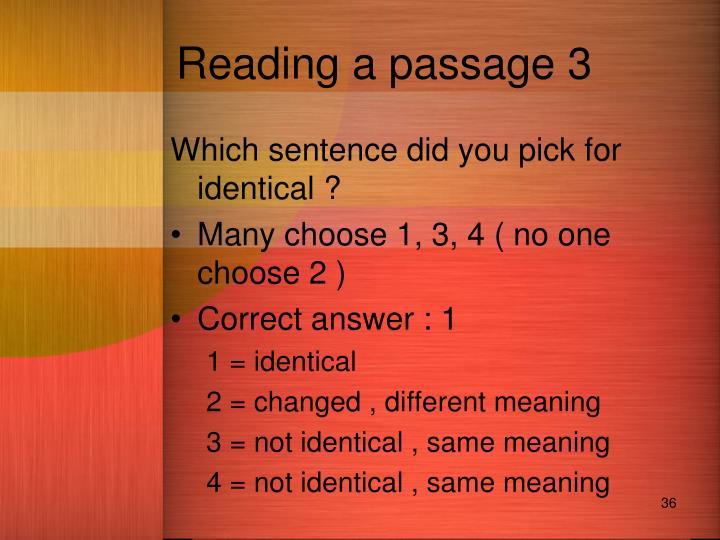 Reading a passage 3
