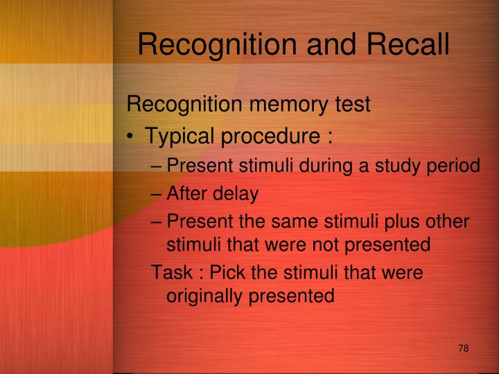 Recognition and Recall
