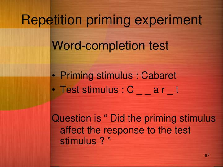 Repetition priming experiment