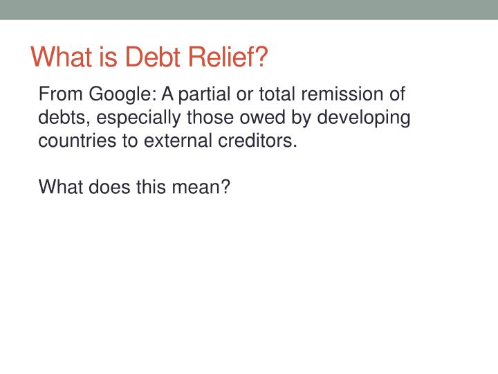 What is debt relief