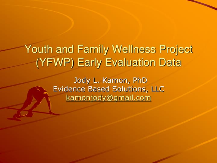 Youth and family wellness project yfwp early evaluation data