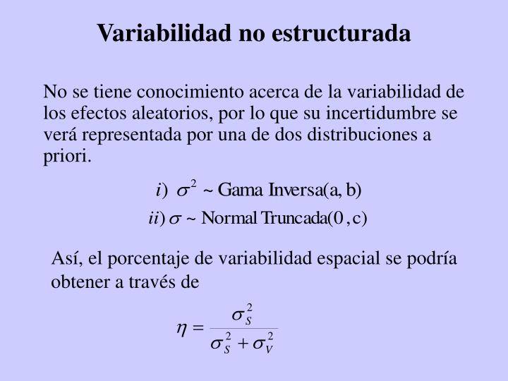 Variabilidad no estructurada