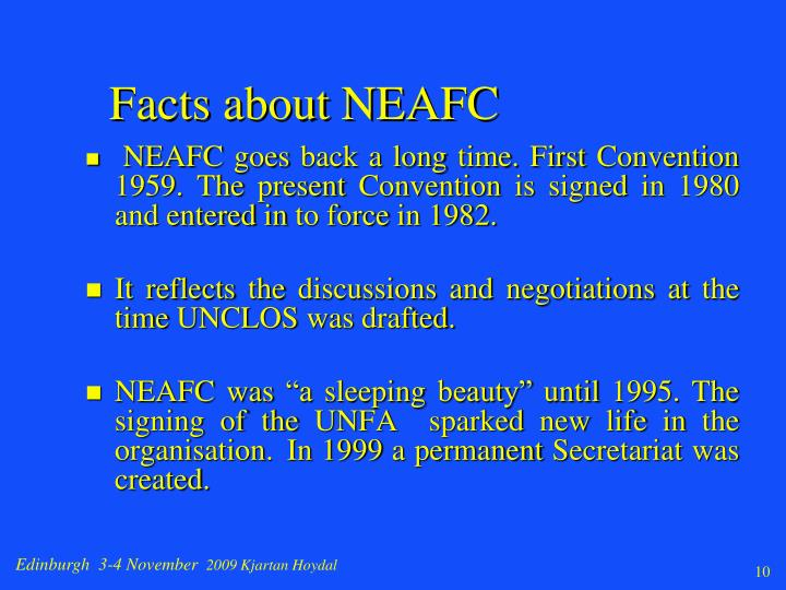 Facts about NEAFC