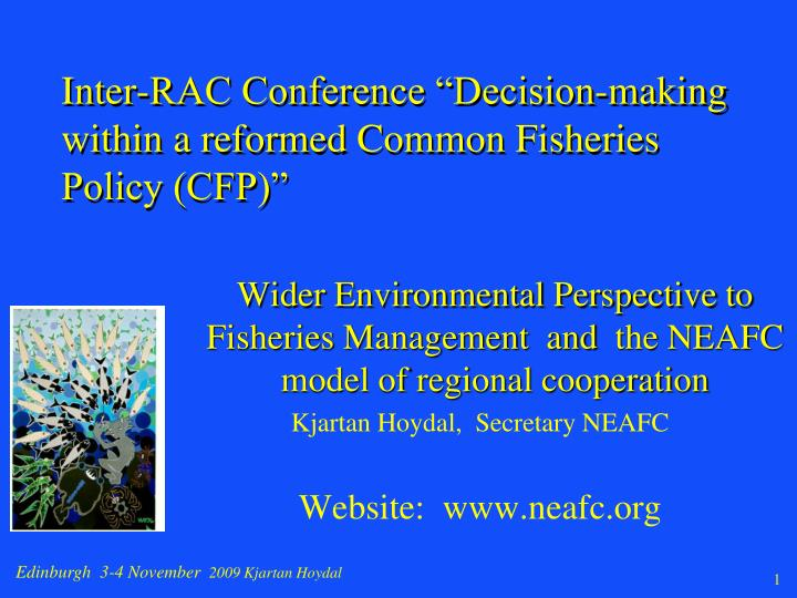 Inter rac conference decision making within a reformed common fisheries policy cfp
