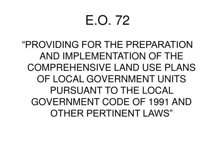 E.O. 72