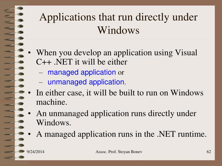 Applications that run directly under Windows