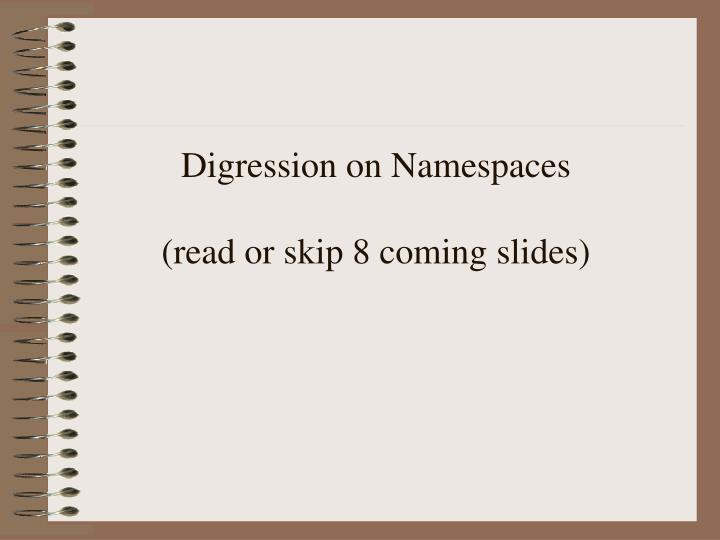 Digression on Namespaces
