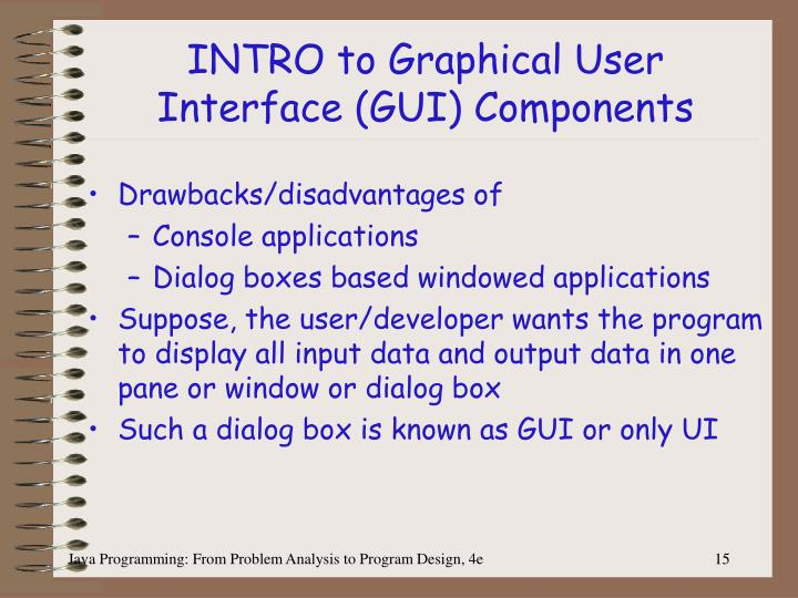 INTRO to Graphical User Interface (GUI) Components