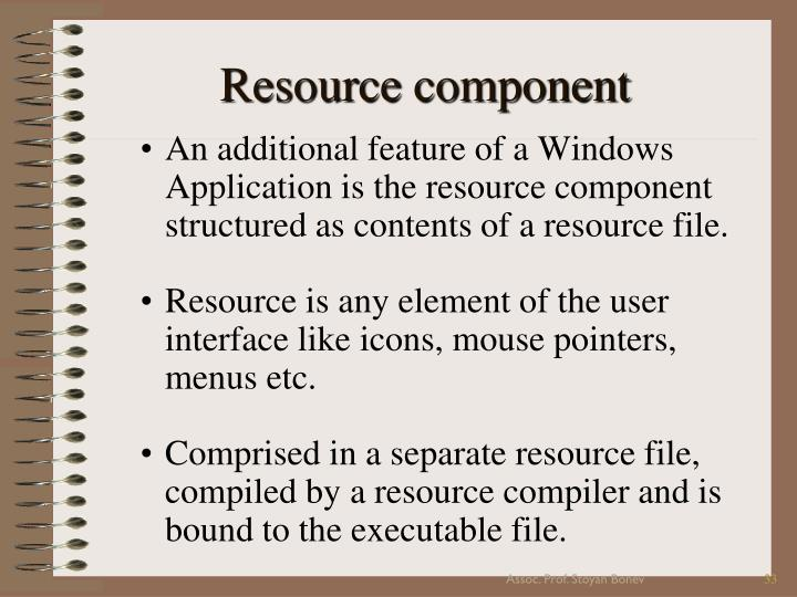 Resource component