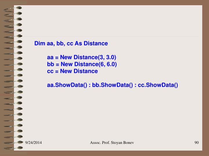 Dim aa, bb, cc As Distance