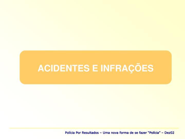 ACIDENTES E INFRAÇÕES