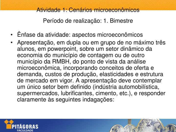 Ênfase da atividade: aspectos microeconômicos