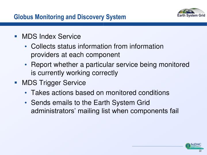 Globus Monitoring and Discovery System