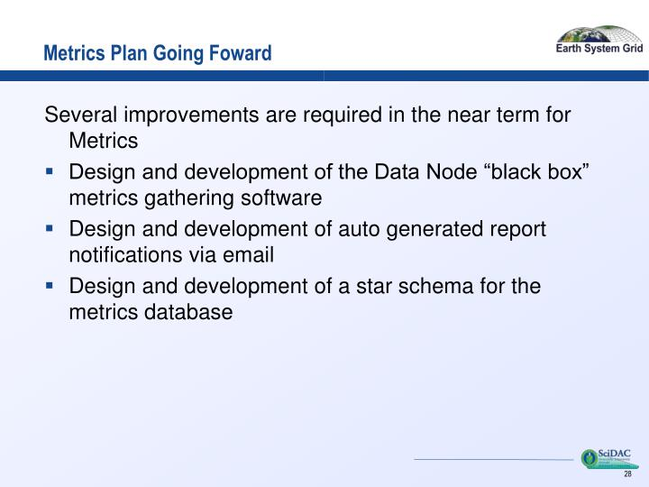 Metrics Plan Going Foward