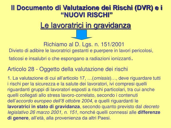 """Il Documento di Valutazione dei Rischi (DVR) e i """"NUOVI RISCHI"""""""