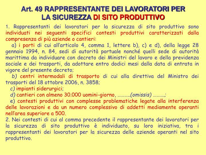 Art. 49 RAPPRESENTANTE DEI LAVORATORI PER LA SICUREZZA