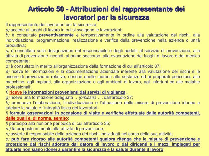 Articolo 50 - Attribuzioni del rappresentante dei lavoratori per la sicurezza