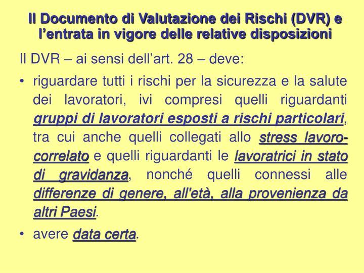 Il Documento di Valutazione dei Rischi (DVR) e l'entrata in vigore delle relative disposizioni
