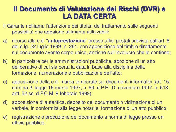 Il Documento di Valutazione dei Rischi (DVR) e LA DATA CERTA
