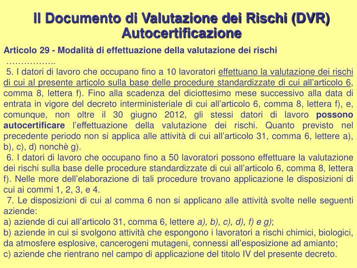 Il Documento di Valutazione dei Rischi (DVR) Autocertificazione