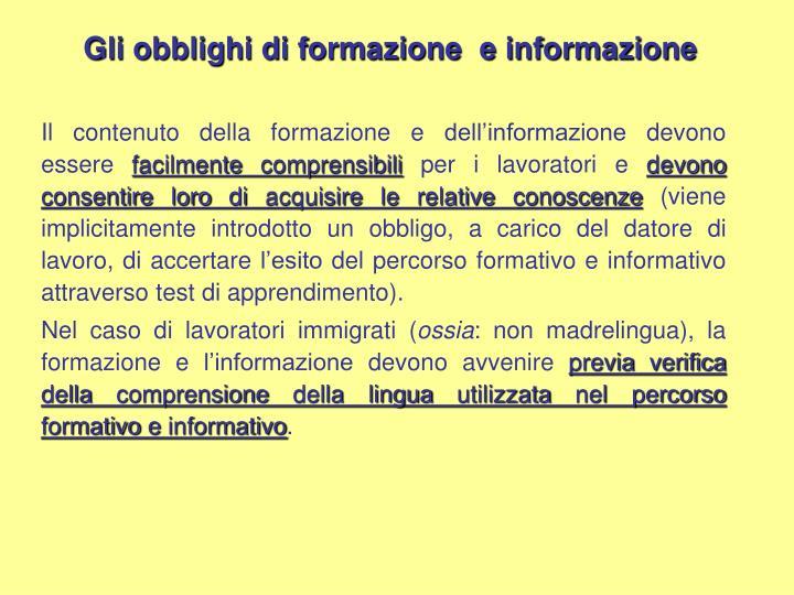 Il contenuto della formazione e dell'informazione devono essere