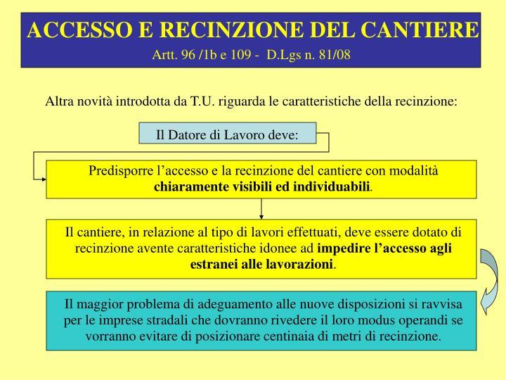 ACCESSO E RECINZIONE DEL CANTIERE